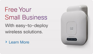 Free your Small Business with easy-to-deploy wireless solutions. Learn more.