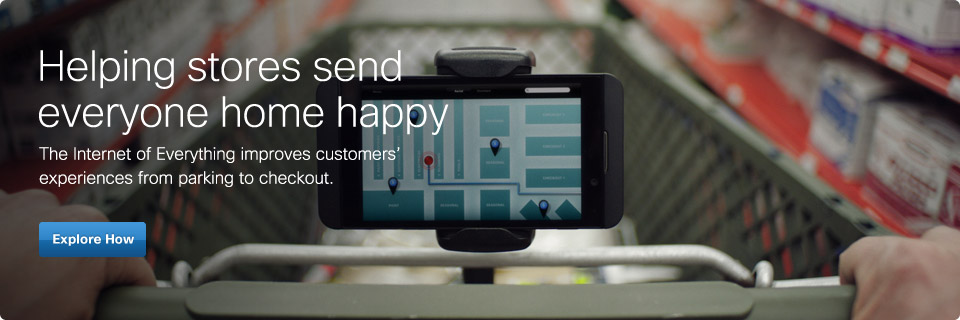 Helping stores send everyone home happy. The Internet of Everything improves customers' experiences from parking to checkout. Explore more.
