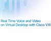 Cisco VXI の利用前と利用後
